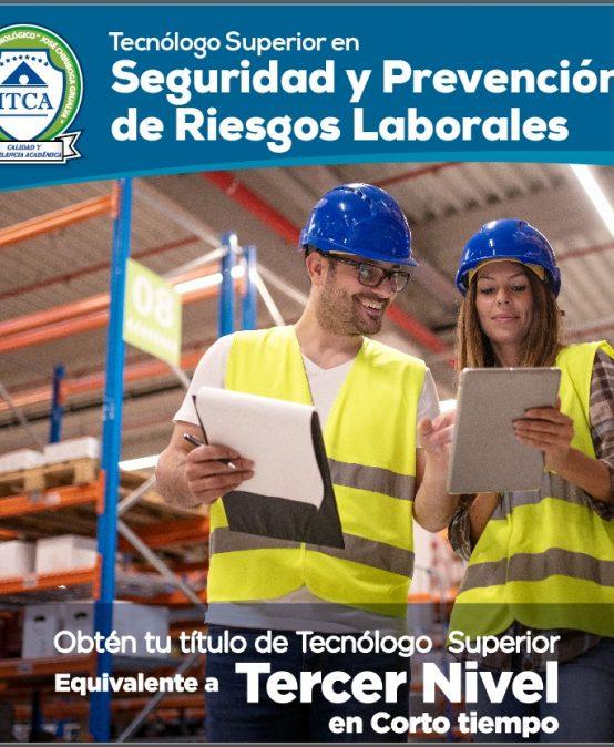 Tecnólogo Superior en Seguridad y Prevención de Riesgos Laborales